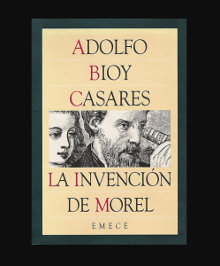La invención de Moret, Adolfo Bioy Casares